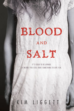 Blood and Salt (Blood and Salt, #1)