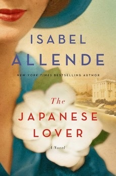 The Japanese Lover - Isabel Allende