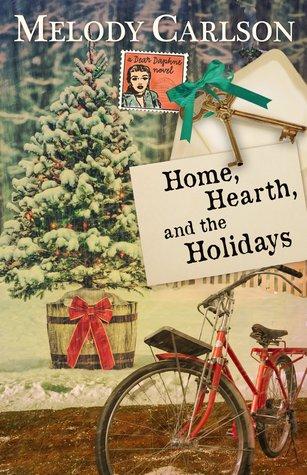 Home, Hearth, and Holidays (Dear Daphne #3)