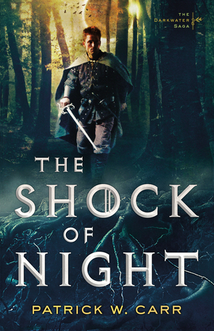 The Shock of Night (The Darkwater Saga, #1)