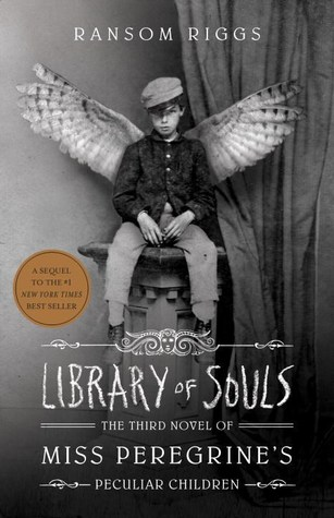 Library of Souls (Miss Peregrine's Peculiar Children, #3)