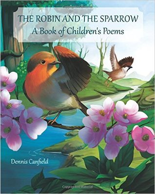 The Robin and the Sparrow - A Book of Children's Poems