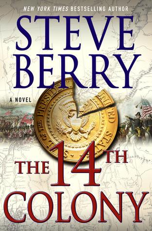The 14th Colony (Cotton Malone, #11)