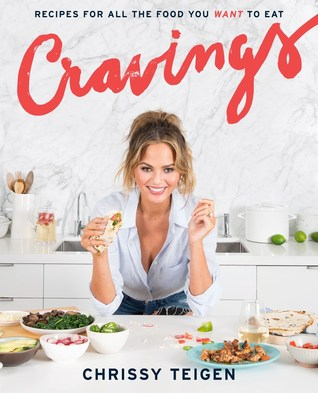 Cravings: Recipes for What You Want to Eat