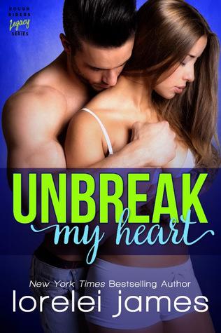 Unbreak My Heart (Rough Riders Legacy #1)