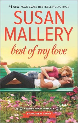 Best of My Love (Fool's Gold, #20)