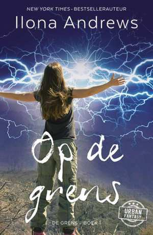 Op de grens (The Edge #1) – Ilona Andrews