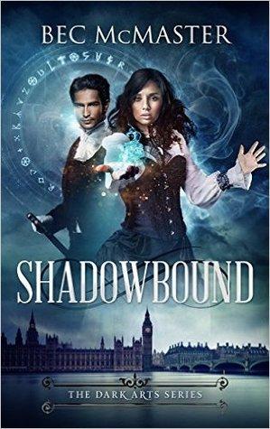 Shadowbound (Dark Arts, #1)