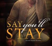 Blog Tour Review:  Say You'll Stay by Corinne Michaels