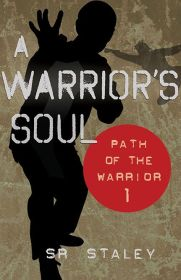 A Warrior's Soul by SR Staley | Book Review