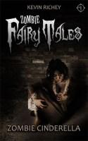 Zombie Cinderella (Zombie Fairy Tales #1)