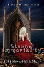 Eternal Immortality (Book 2 in the Eternal Series)