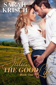Julia (The Good Life, #1)