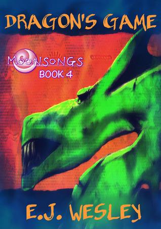 Dragon's Game (Moonsongs, Book 4)
