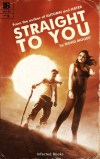 Straight to You by David Moody