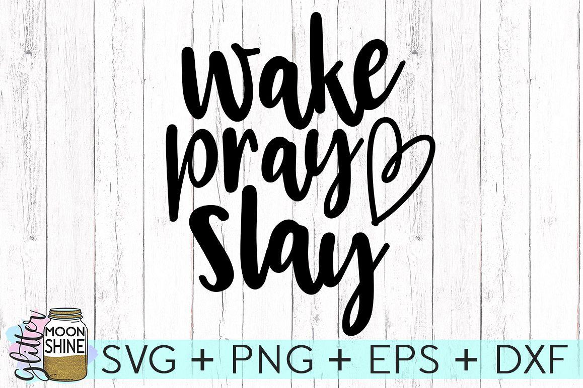 Fullsize Of Wake Pray Slay