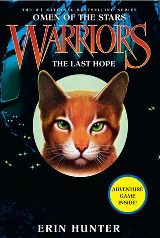The Last Hope (Warriors: Omen of the Stars, #6)