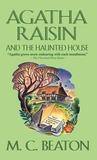 Agatha Raisin and the Haunted House