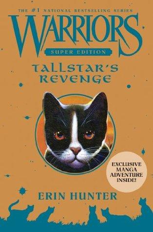 Tallstar's Revenge (Warriors: Super Edition #6)