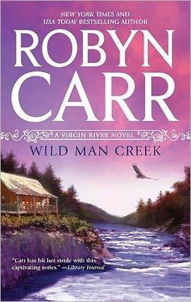 Wild Man Creek (Virgin River, #12)