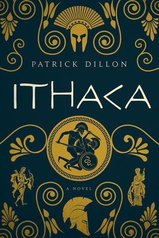 Ithaca: A Novel of Homer's Odyssey