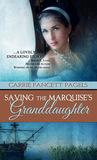 Saving the Marquise's Granddaughter