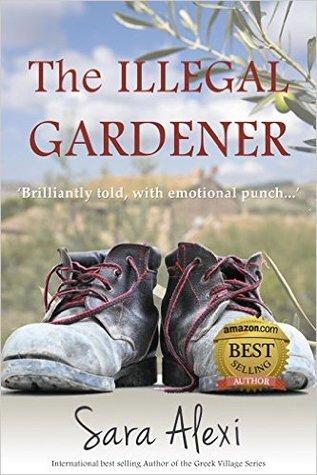 The Illegal Gardener (The Greek Village, #1)