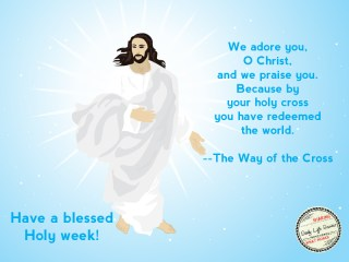 Have A Blessed Holy Week Everyone!