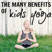 The Many Benefits of Kids Yoga