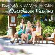 Desirable Summer Apparel from Questhaven Fashions