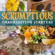 scrumptious thanksgiving starters