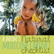 A Moms Natural Medicine Cabinet Checklist