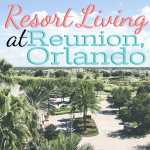 Resort Living at Reunion, Orlando