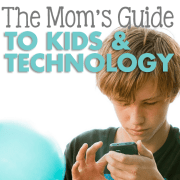 The Moms Guide to Kids and Technology