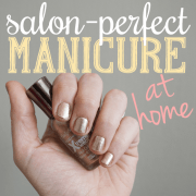 salon perfect manicure at home