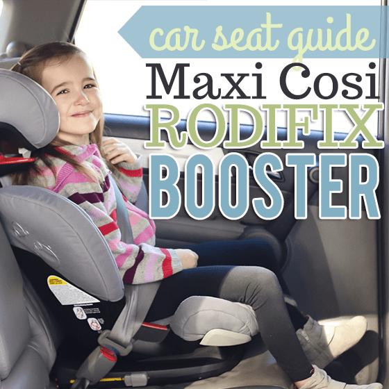 Car Seat Guide Maxi Cosi Rodifix Booster 187 Daily Mom