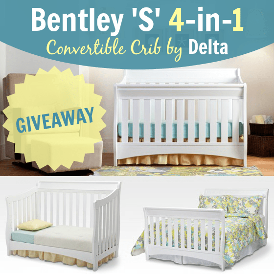 Bentley 'S' Series 4-in-1 Crib By Delta Giveaway » Daily Mom
