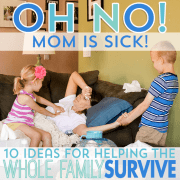 Oh No! Mom is Sick