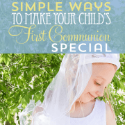simple ways to make first communion special