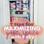 7 Tips for Maximizing your Space with Baby