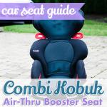 Car Seat Guide Combi Kobuk Air-Thru Booster Seat