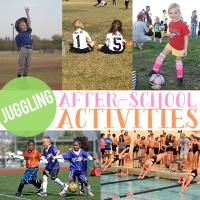 Juggling After School Activities