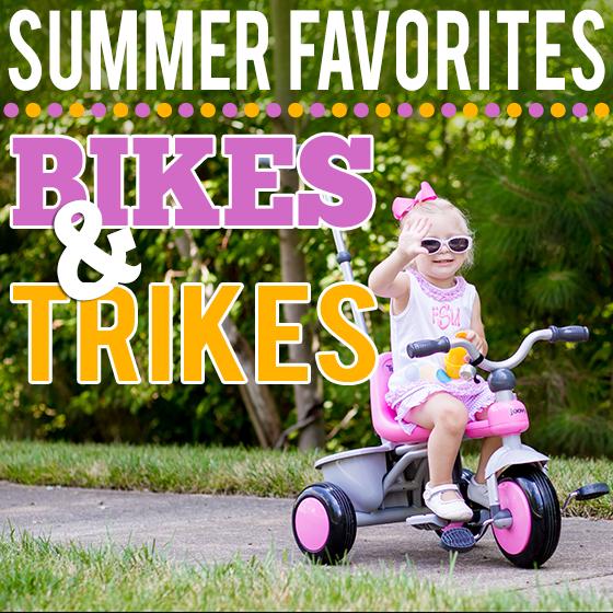 Summer Favorites Bikes and Trikes