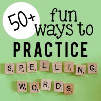 50+ FUN Ways to Practice Spelling Words