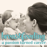 Breastfeeding- A passion turned career