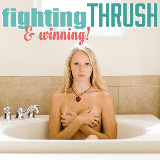 Fighting Thrush and Winning