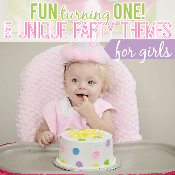 Fun Turning One! 5 Unique Party Themes For Girls » Daily Mom