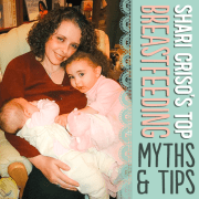 Shari Crisos Top Breastfeeding Myths and Tips