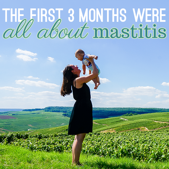 The frst 3 months were all about mastitis