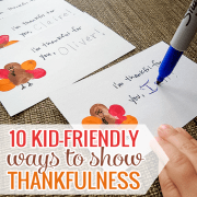10 Kid Friendly Ways to Show Thankfulness